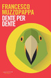 Cover of Dente per dente