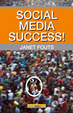 Cover of Social Media Success!