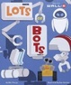 Cover of Lots of Bots