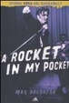 Cover of A rocket in my pocket. Storia vera del Rockabilly