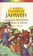 Cover of I simboli e gli eroi di Jahweh