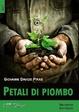 Cover of Petali di piombo