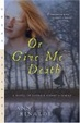 Cover of Or Give Me Death