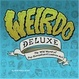 Cover of Weirdo Deluxe