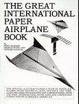 Cover of The Great International Paper Airplane Book