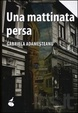 Cover of Una mattinata persa