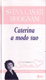 Cover of Caterina a modo suo