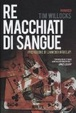 Cover of Re macchiati di sangue
