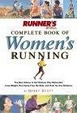 Cover of Runner's World Complete Book of Women's Running