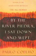 Cover of By the River Piedra I Sat Down and Wept
