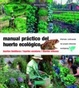 Cover of Manual práctico del huerto ecológico