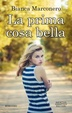 Cover of La prima cosa bella