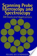 Cover of Scanning Probe Microscopy and Spectroscopy