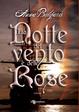 Cover of La notte del vento e delle rose
