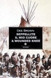 Cover of Seppellite il mio cuore a Wounded Knee