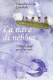 Cover of La nave di nebbia