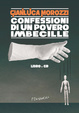 Cover of Confessioni di un povero imbecille