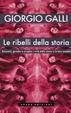 Cover of Le ribelli della storia