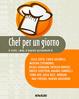 Cover of Chef per un giorno