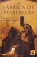 Cover of La Fábrica de Pesadillas