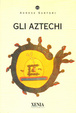 Cover of Gli aztechi