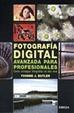 Cover of Fotografía digital avanzada para profesionales