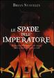 Cover of Le spade dell'imperatore