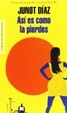 Cover of Así es como la pierdes