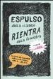 Cover of Espulso dalla classe rientra dalla finestra