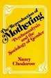 Cover of The Reproduction of Mothering