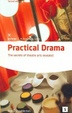 Cover of Practical Drama and Theatre Arts