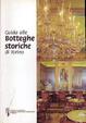 Cover of Guida alle botteghe storiche di Torino