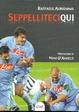 Cover of Seppelliteci qui