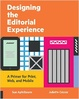 Cover of Designing the Editorial Experience
