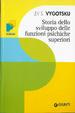 Cover of Storia dello sviluppo delle funzioni psichiche superiori