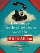 Cover of Llamadas desde el teléfono del cielo