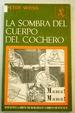 Cover of La sombra del cuerpo del cochero
