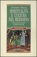 Cover of Spiritualità e cultura nel Medioevo