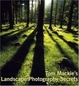Cover of Tom MacKie's Landscape Photography Secrets