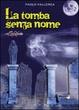 Cover of La tomba senza nome