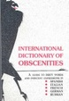Cover of International Dictionary of Obscenities