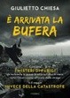 Cover of E' arrivata la bufera
