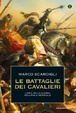 Cover of Le battaglie dei cavalieri