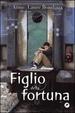 Cover of Figlio della fortuna