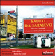 Cover of Saluti da Sarajevo