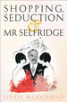 Cover of Shopping, Seduction and Mr Selfridge