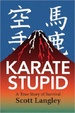 Cover of Karate Stupid