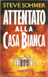 Cover of Attentato alla Casa Bianca