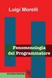 Cover of Fenomenologia del programmatore