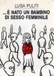 Cover of È nato un bambino di sesso femminile
